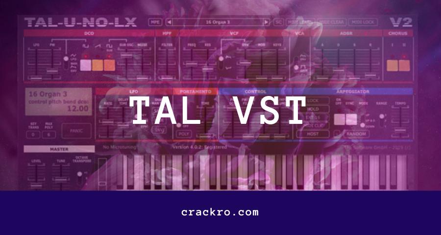 Tal VST Crack